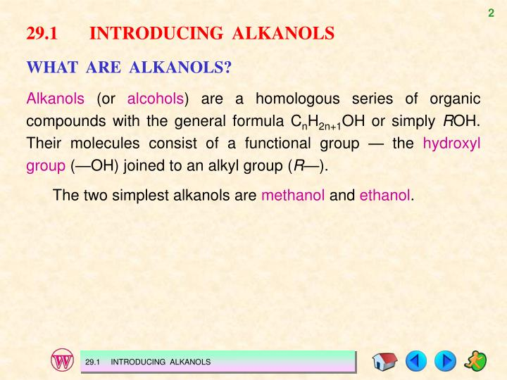 29.1INTRODUCING  ALKANOLS