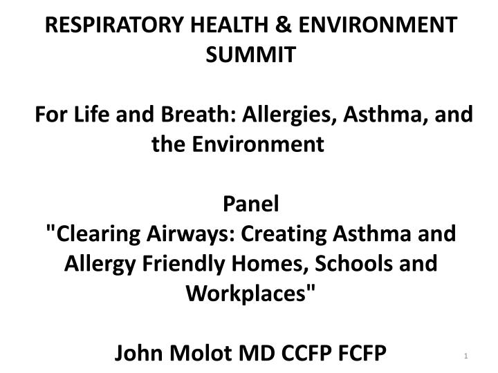 RESPIRATORY HEALTH & ENVIRONMENT SUMMIT