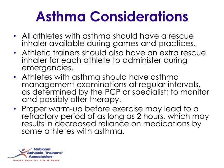 Asthma Considerations