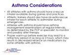 asthma considerations