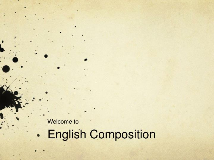 Welcome to english composition