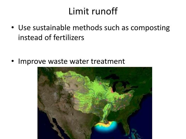 Limit runoff