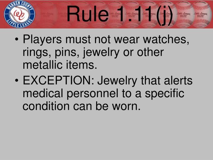 Rule 1.11(j)