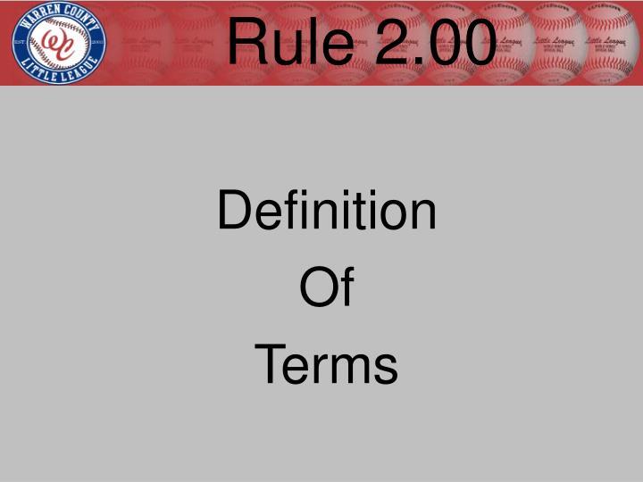 Rule 2.00