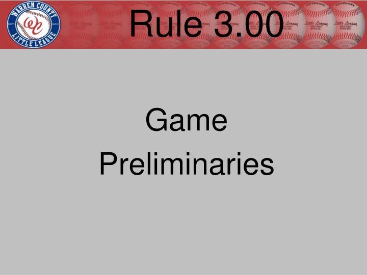 Rule 3.00