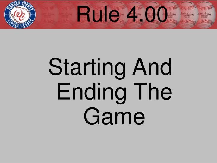 Rule 4.00