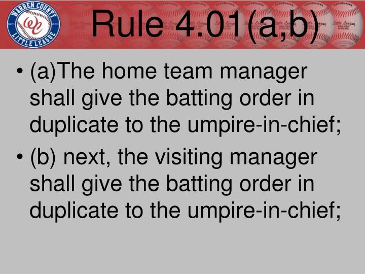 Rule 4.01(a,b)