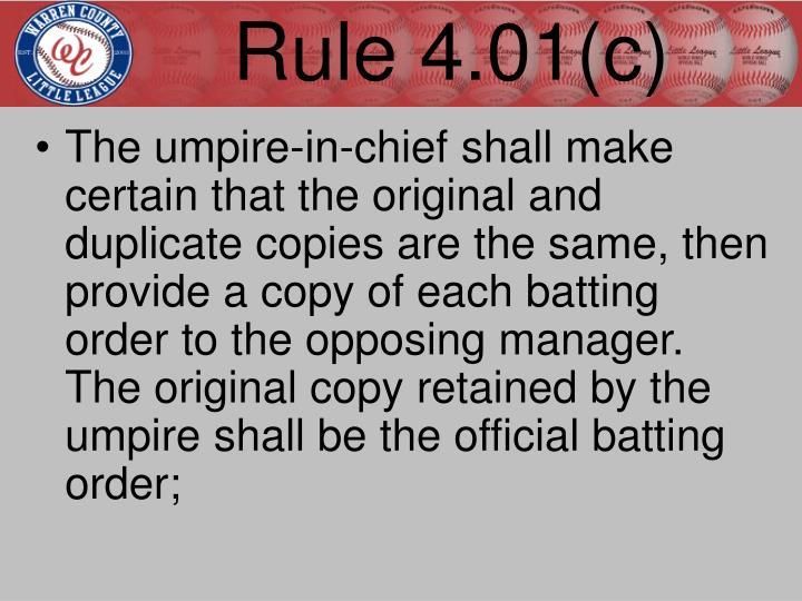 Rule 4.01(c)