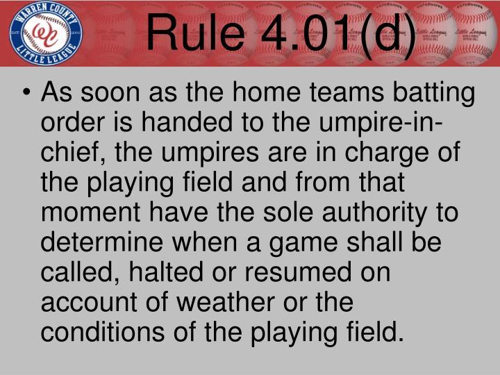 Rule 4.01(d)