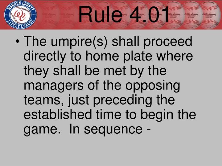 Rule 4.01