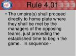 rule 4 01