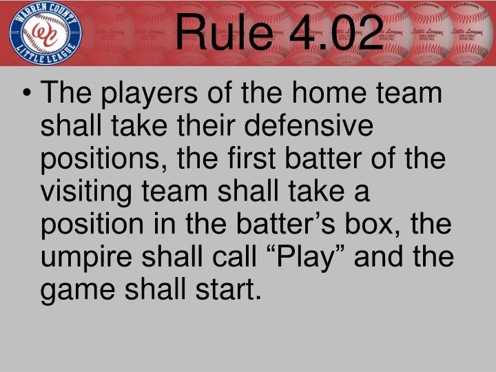 Rule 4.02