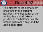 rule 4 02