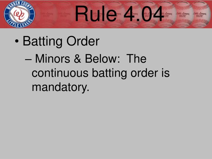 Rule 4.04