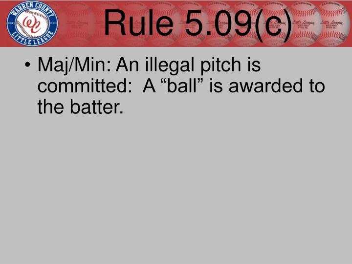 Rule 5.09(c)