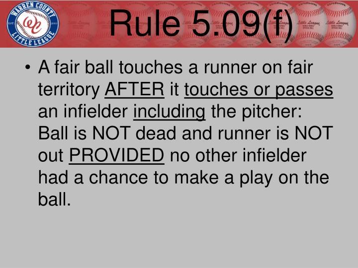 Rule 5.09(f)