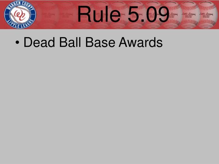 Rule 5.09