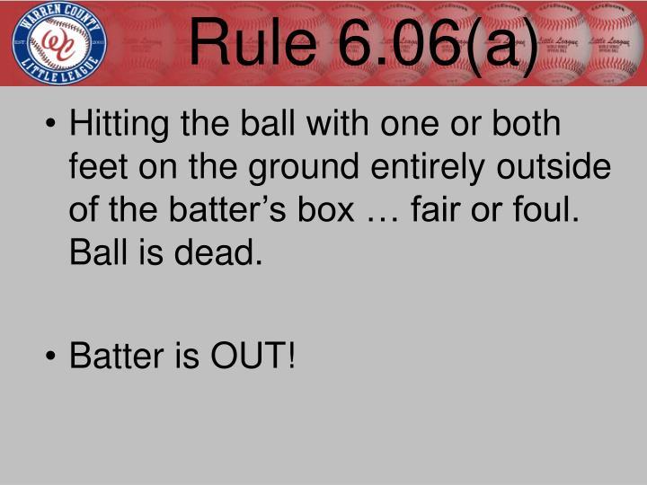 Rule 6.06(a)