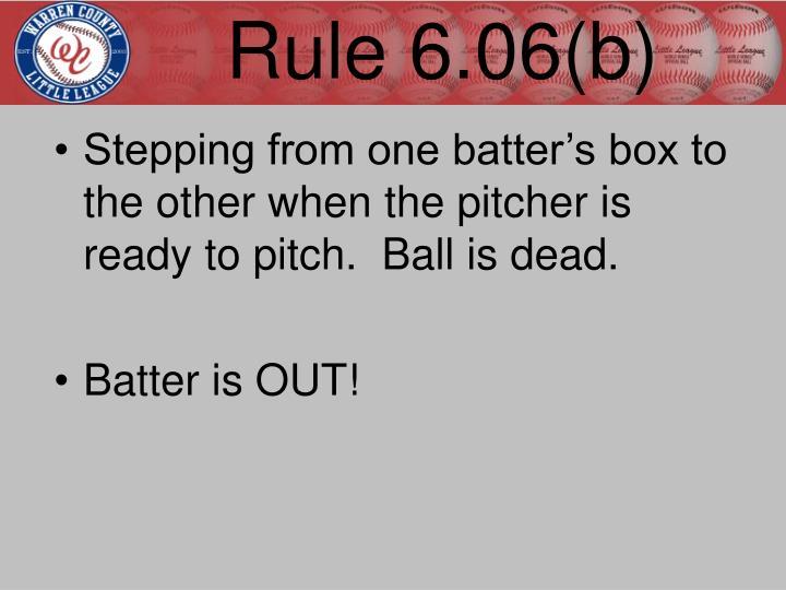 Rule 6.06(b)
