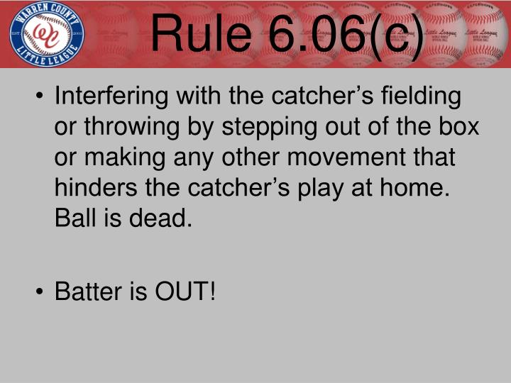 Rule 6.06(c)