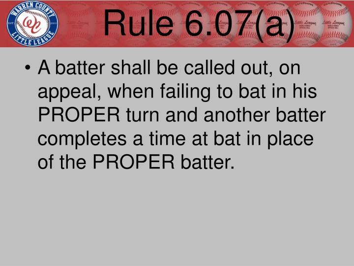 Rule 6.07(a)