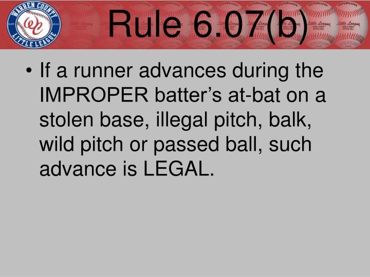 Rule 6.07(b)