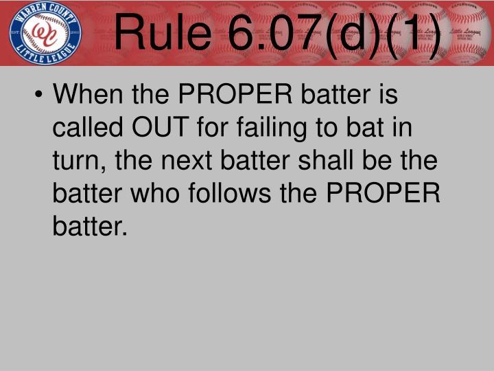Rule 6.07(d)(1)