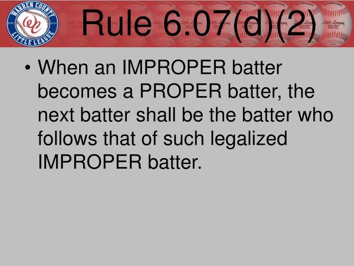 Rule 6.07(d)(2)