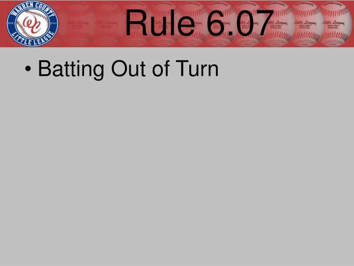 Rule 6.07