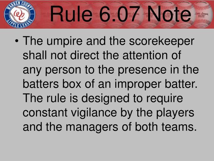 Rule 6.07 Note
