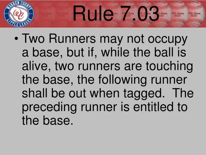 Rule 7.03