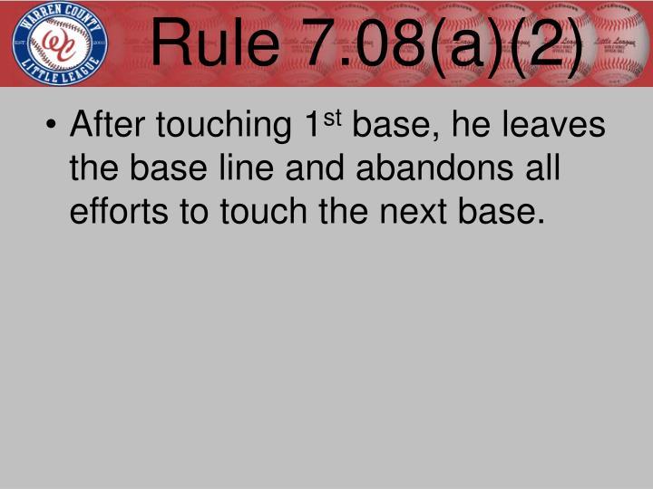 Rule 7.08(a)(2)