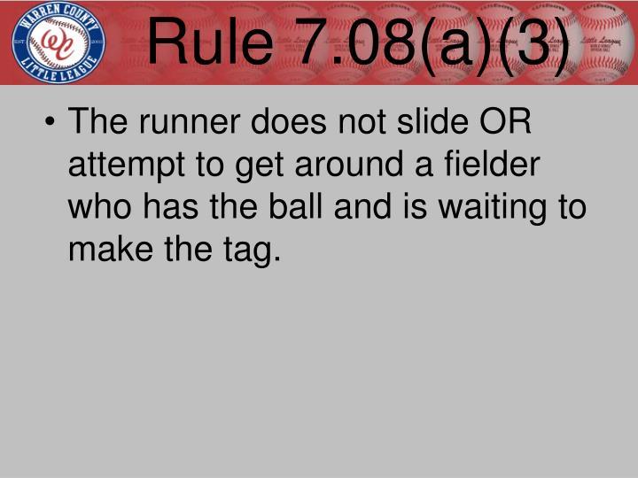 Rule 7.08(a)(3)