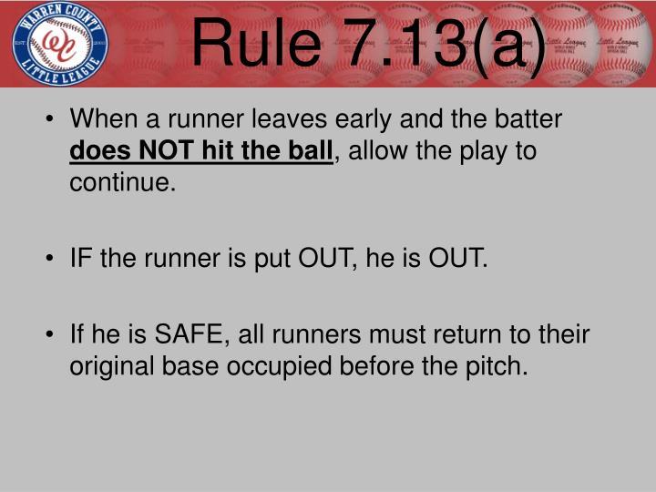 Rule 7.13(a)