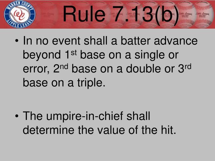 Rule 7.13(b)