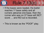 rule 7 13 c1