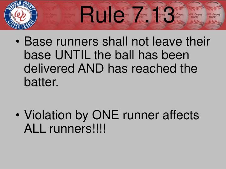 Rule 7.13
