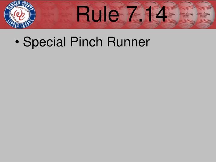 Rule 7.14