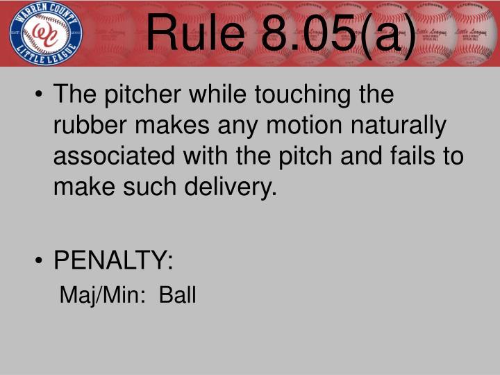Rule 8.05(a)