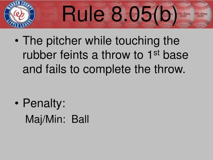 Rule 8.05(b)