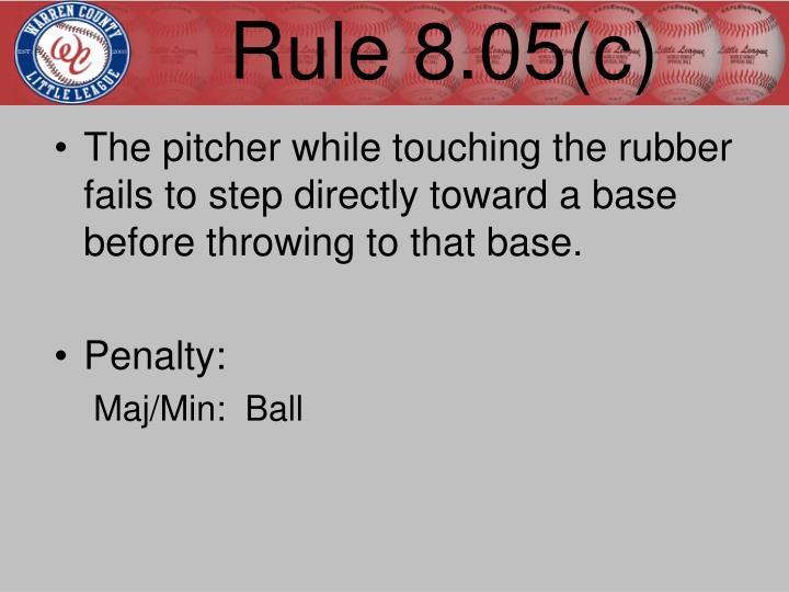 Rule 8.05(c)