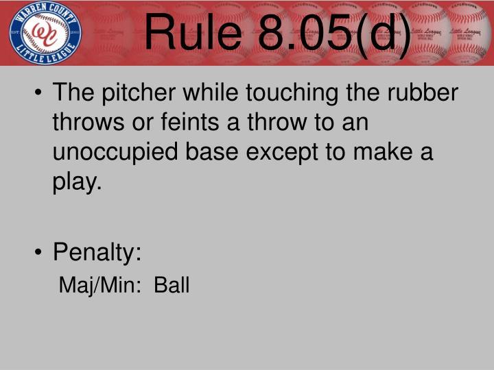 Rule 8.05(d)