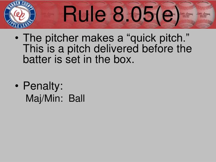 Rule 8.05(e)