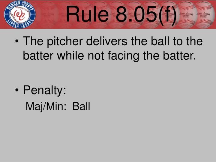 Rule 8.05(f)