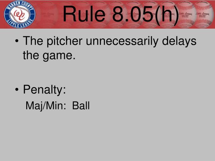 Rule 8.05(h)