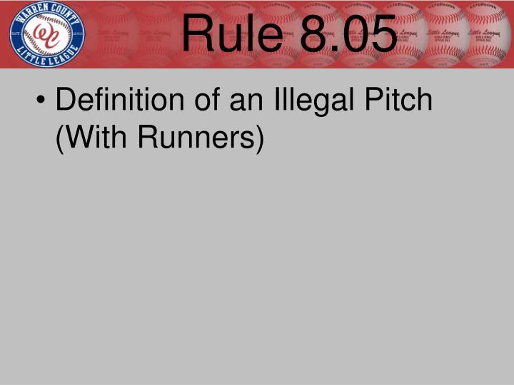 Rule 8.05