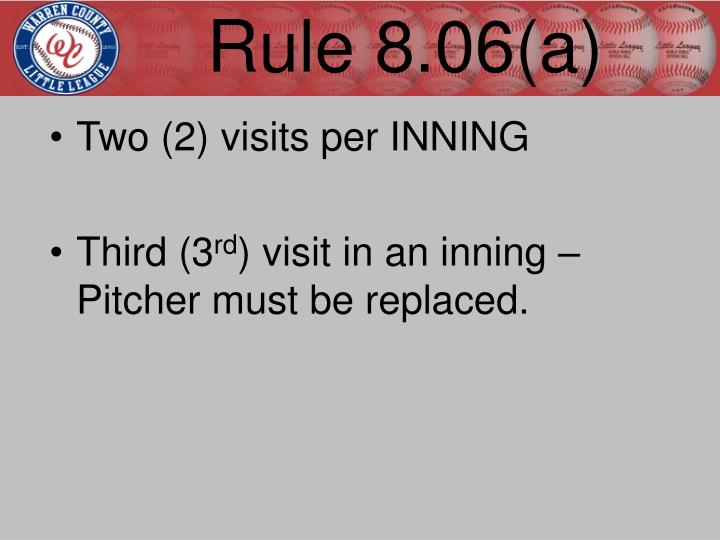 Rule 8.06(a)