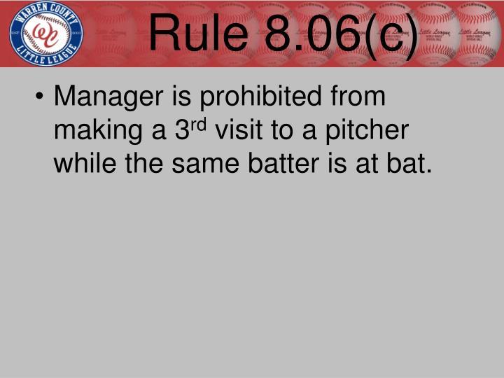 Rule 8.06(c)