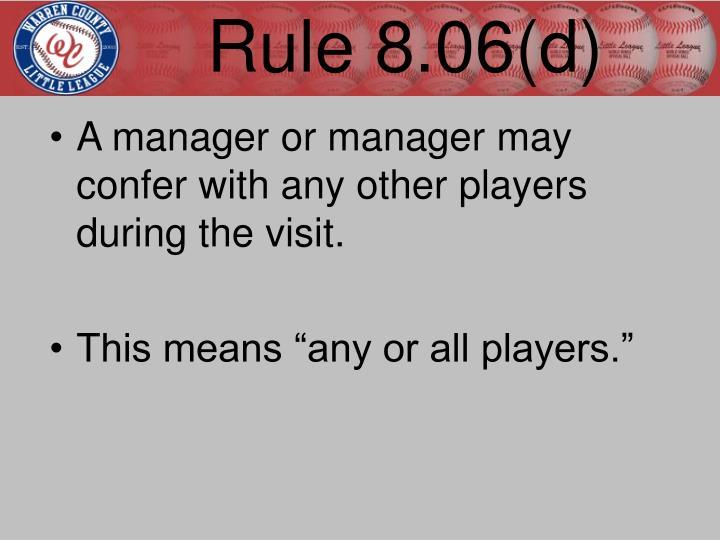 Rule 8.06(d)