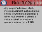 rule 9 02 a